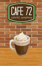 Café 72 | EDITANDO by colorful_symphony