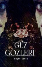 Güz Gözleri (Umut Serisi 5) by seyma_demir