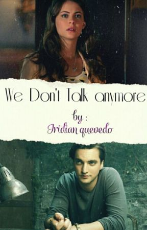 We don't talk anymore ↠ Richard Harmon  by iridianisapenguin