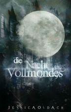 Die Nacht des Vollmondes by JessicaOldach
