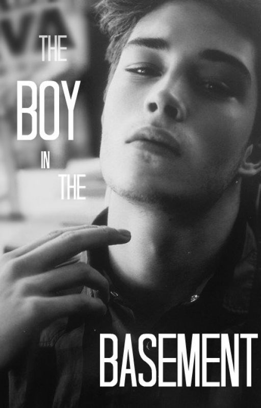 the boy in the basement completed by alyse5363