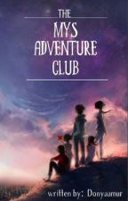 The Mys Adventure Club by DonyaAmur