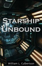 Starship: Unbound by WilliamCulbertson
