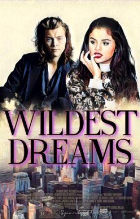 Wildest Dreams {h.s} by jacesangelblood