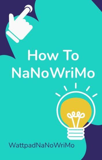 How to NaNoWriMo