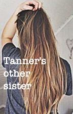 Tanner's Other Sister { Tanner Braungardt } by tannerbraungardtt