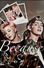 Because of you☆VMIN☆ by raghadJY