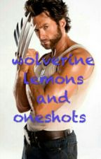 wolverine lemon and one shots  by lenon101