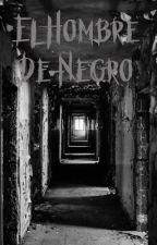 El hombre de negro by NatallyMosqueda