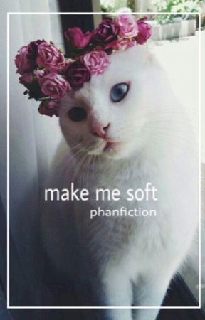 make me softer by puretronnor