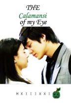 The calamansi of my eye (completed) by meiiixxi