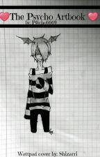 ❤The Psycho ArtBook❤ by Psycho6669