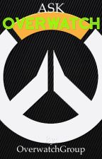 Ask Overwatch! by OverwatchGroup