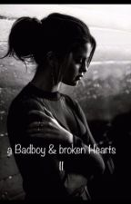 A Badboy & Broken Hearts II  by beyoncebeckham