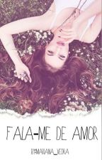 Fala-me De Amor by QueenOfLion81