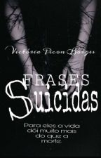 Frases Suicidas. by vicborges16