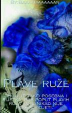 Plave ruže by Baaatmaaaaaan