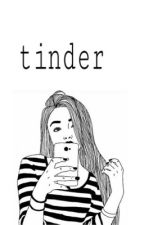 tinder / j. s.  by love-and-dreaming