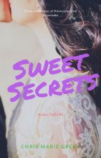 """Sweet Secrets"" (Aidan Falls series, #1) by ChrisMarieGreen"