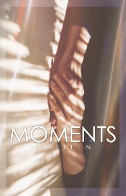 Moments (One Direction Fanfiction)