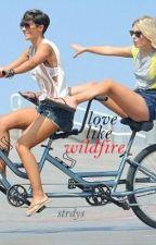Love Like Wildfire by strdys