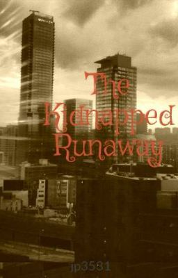 The Kidnapped Runaway