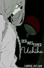 Der Weg einer Uchiha // Naruto Fanfiction by copper_kitsune