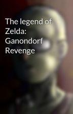 The legend of Zelda: Ganondorf Revenge by mayonesapepinillo12