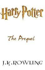 J.K Rowlings Prequel of Harry Potter by Stiles_No1_Fan