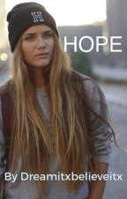 Hope by dreamitxbelieveitx