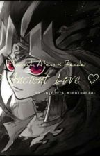 ♡ Ancient Love ♡ Pharaoh Atem x Reader  by Http-Service