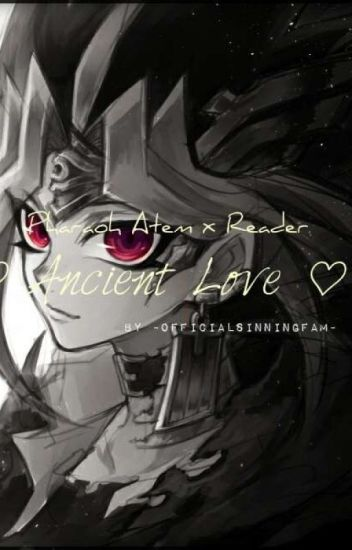 Love Through Time And Beyond Dimensions  Yami/Atem x Reader