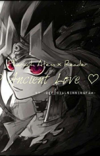♡ Ancient Love ♡ Pharaoh Atem x Reader