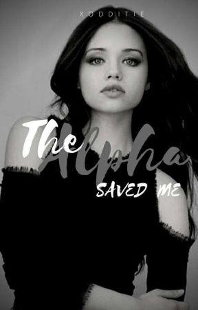 The Alpha Saved Me by XxpancakesforkyleexX