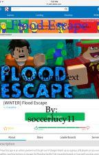 ROBLOX: Flood Escape by LucyArganbrightGamer