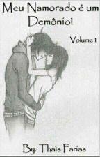 Meu Namorado é um Demônio! (Vol 1) by Ruiva_San