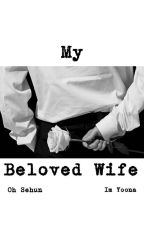 My Beloved Wife [Slow Update] by seleknights