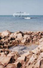 GREY. YELLOW.   -  ̗̀anthology  ̖́- by sweetwines