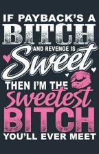Bitch Revenge by Makr812