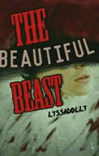 The Beautiful Beast  (L.S.) by LYSSADOLLY