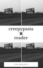 creepypasta × reader ›› PL [ZAKOŃCZONE] by MiyukiMakoto