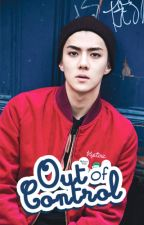 Out Of Control (Oh sehun) One shot BS by MelonWarrior