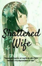 The Shattered Wife by Dyosang_Koreana
