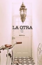 La otra by Anrovi
