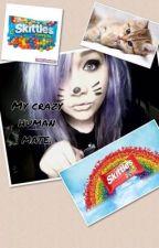 The crazy human mate by Tatianna99