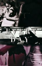 Everyday (#Wattys2017) by moonliightangel
