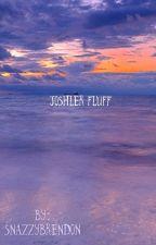joshler fluff by vesseljfc