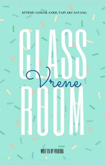 Classroom [Vrene] END