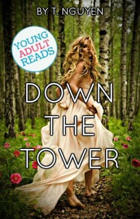 Down the Tower: A Rapunzel Retelling by xOhDonutEvenx