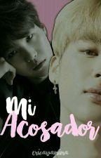 Mi Acosador [ YOONMIN] by EricaVanina